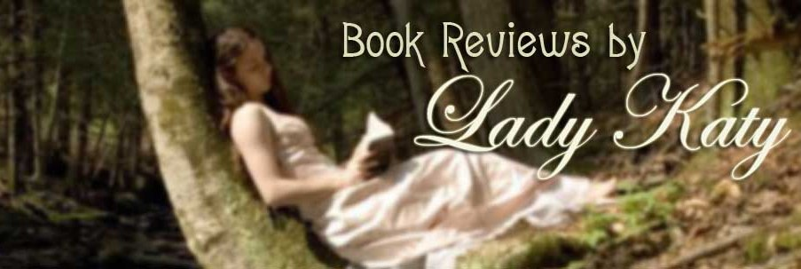 Book Reviews by Lady Katy