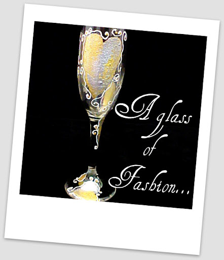 A Glass of Fashion