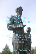 JOHN BROWN: THE MAN WHO LIVED