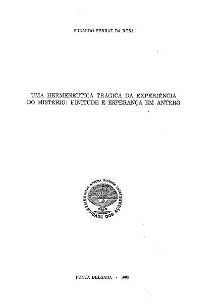Uma Hermenêutica Trágica da Experiência do Mistério: Finitude e Esperança em Antero. 1993