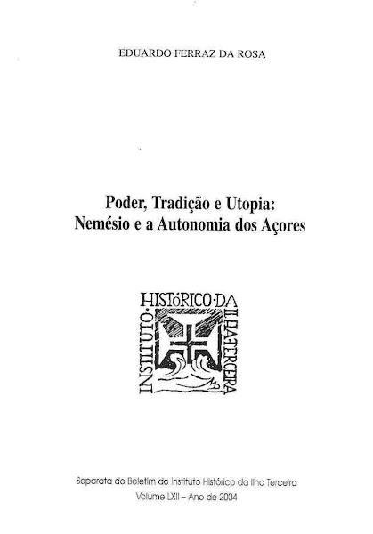 Poder, Tradição e Utopia: Nemésio e a Autonomia dos Açores. 2004