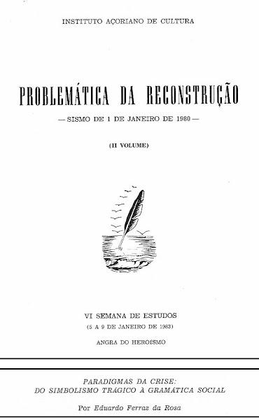 """Paradigmas da Crise: Do Simbolismo Trágico à Gramática Social"""". In VI Semana de Estudos (1985)."""