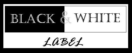 BLACK AND WHITE LABEL