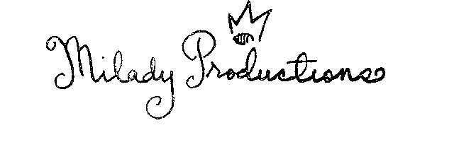 My Old Milady Productions website