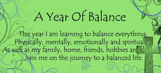 A Year Of Balance