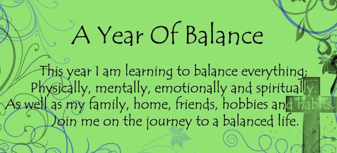 A Year Of Balance