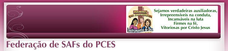 Federação de SAFs do PCES - IPB  -  Igreja Presbiteriana do Brasil