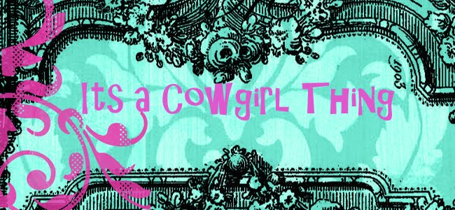Its A Cowgirl Thing
