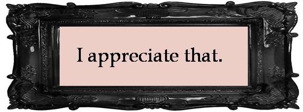 I appreciate that.