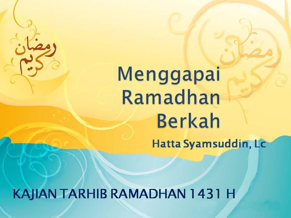 Powerpoint Tarhib Ramadhan Edisi 2 - Revisi