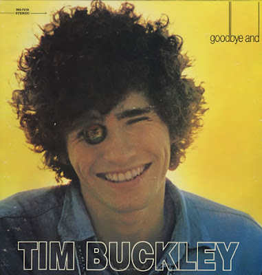 Tim Buckley Goodbye and Hello