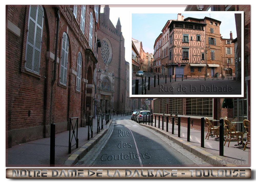 Notre Dame de la Dalbade - Rue des Couteliers et Rue de la Dalbade
