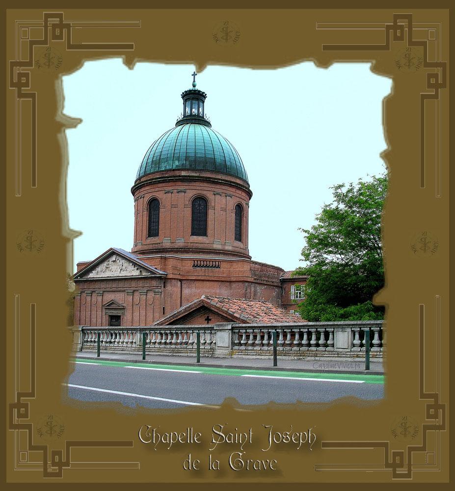 Chapelle Saint Joseph de la Grave - Dôme de la Grave - TOULOUSE