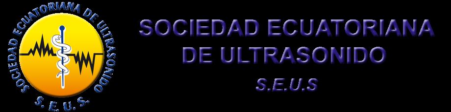 SOCIEDAD ECUATORIANA DE ULTRASONIDO S.E.U.S.