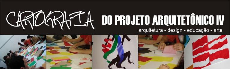 CARTOGRAFIA DO PROJETO IV