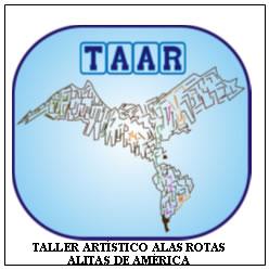 """TALLER ARTÍSTICO """"ALAS ROTAS-ALITAS DE AMÉRICA""""-REGISTRADO EN I.N.P.I  ARGENTINA"""