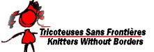 Tricoteuses Sans Frontieres/Knitters Without Borders