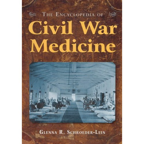 [Encyclopedia+of+Civil+War+Medicine]