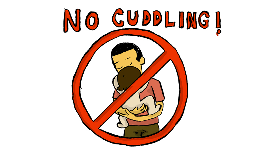 remember no cuddling