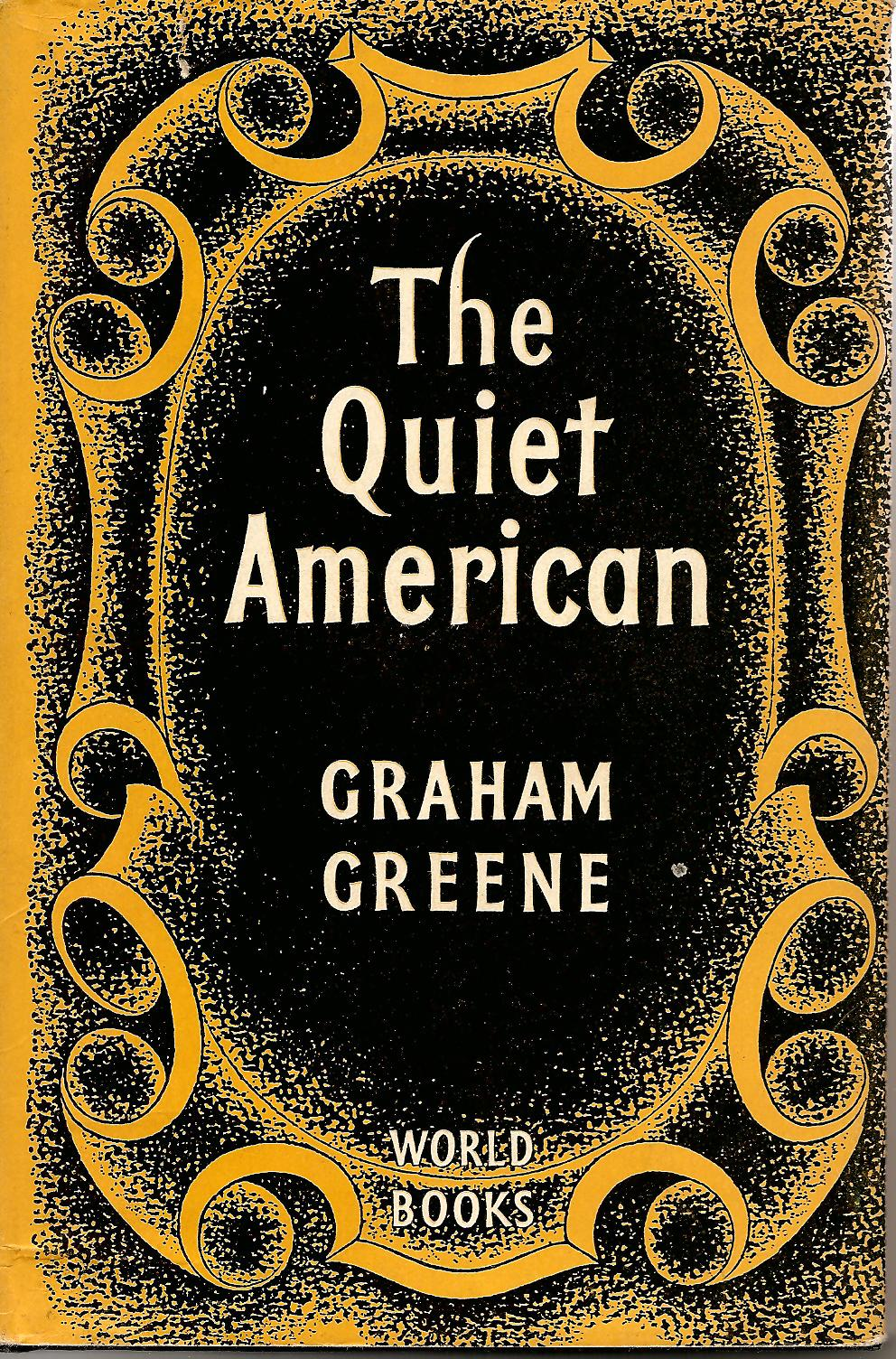the quiet american conflict can 'conflict is more often driven by self-interest than genuine sense of right and wrong' the quiet american essay.