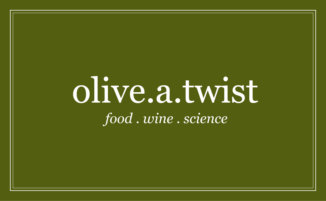 olive.a.twist (food.wine.science)