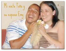 Mi nieto Toño y su esposa Emy