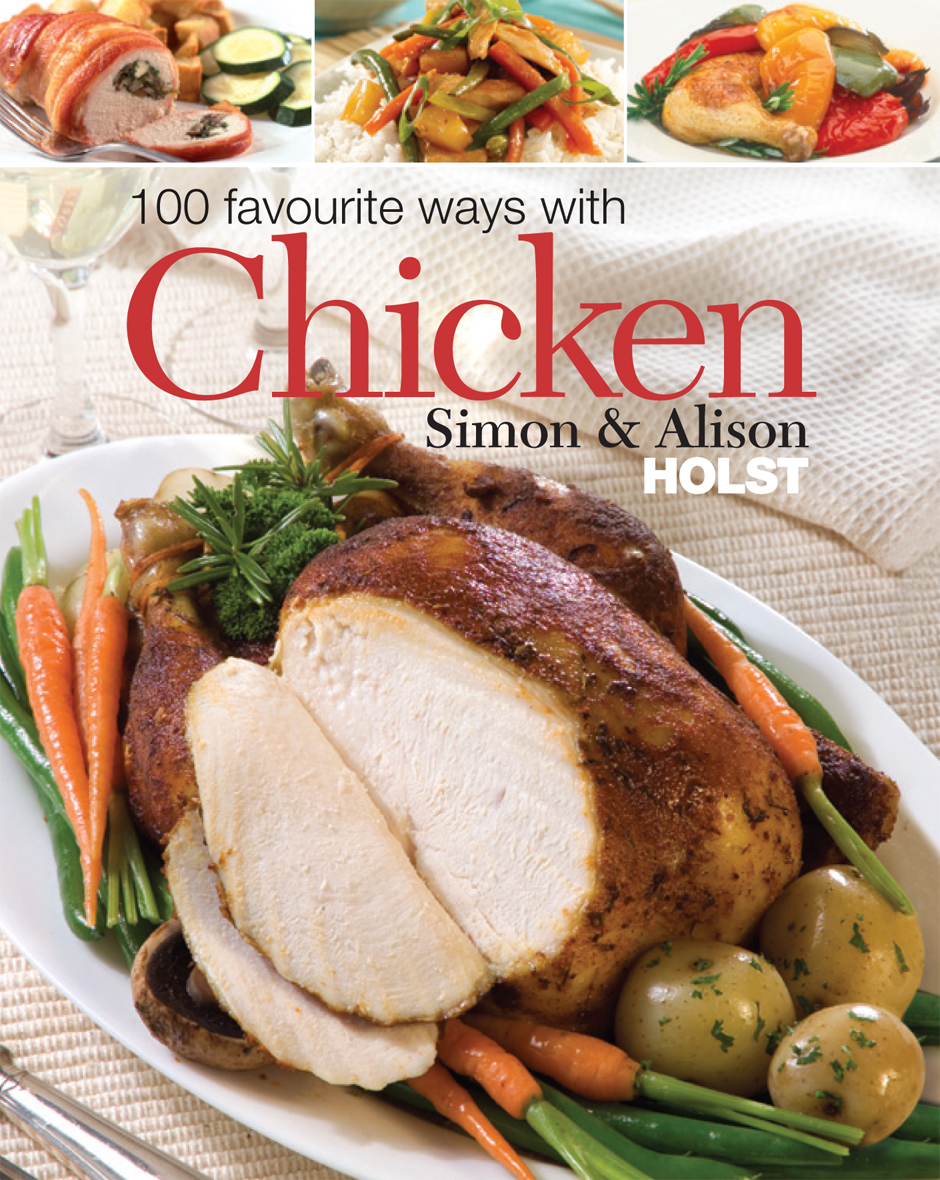 Beatties book blog unofficial homepage of the new zealand book simon alison holsts tried and true recipes for chicken forumfinder Images