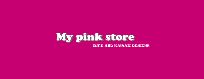 My PinK sTOre