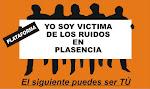 PLATAFORMA YO SOY VICTIMA DE LOS RUIDOS EN PLASENCIA