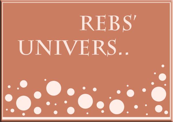 Rebs' univers