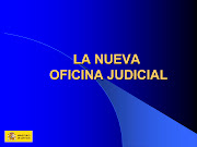 ESQUEMA DE LA NUEVA OFICINA JUDICIAL
