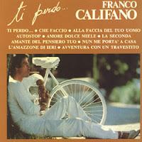 Franco Califano – Ti Perdo