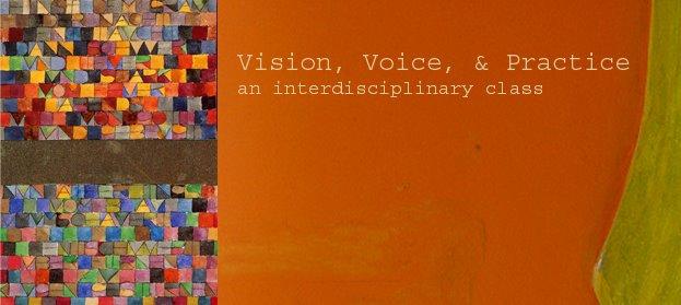 Vision, Voice, & Practice