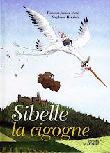 Publication : Sibelle la Cigogne