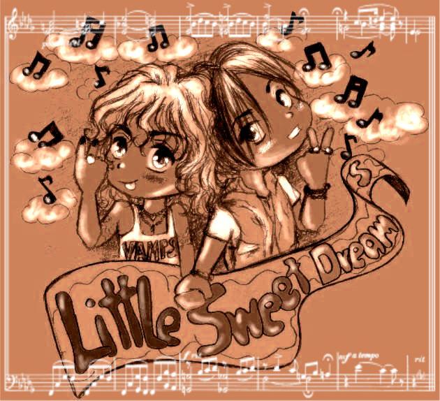 ♪ Little Sweet Dreams ♪
