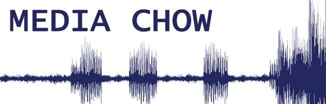Media Chow