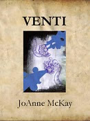 Venti by JoAnne McKay