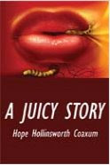 A Juicy Story