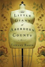 The Little Giant of Aberdeen County, Tiffany Baker