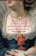 Pale Rose of England, Sandra Worth