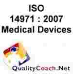 ISO 13485: 2003 and Guidance and ISO 14971