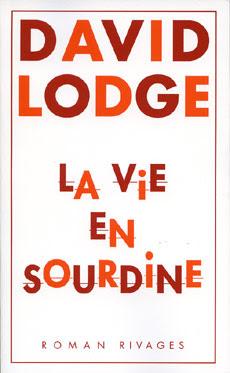 9782743618445 LA VIE EN SOURDINE LE DERNIER DAVID LODGE