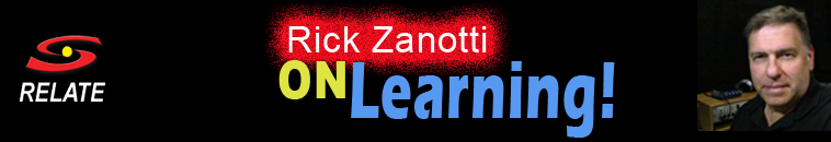 Rick Zanotti on Learning!