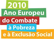 2010 Ano Europeu do Combate à Pobreza e à Exclusão Social