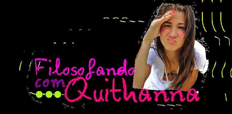 Filosofando com Quithanna