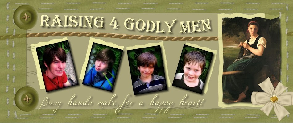Raising 4 Godly Men