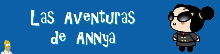 Las Aventuras de Annya
