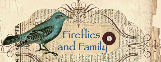 Fireflies and Family