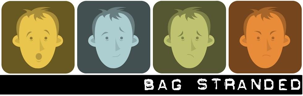 Bag Stranded