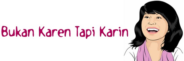 Bukan Karen Tapi Karin